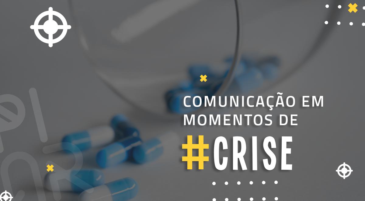 comunicação-em-momentos-de-crise