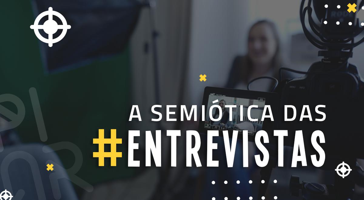 semiótica-das-entrevistas